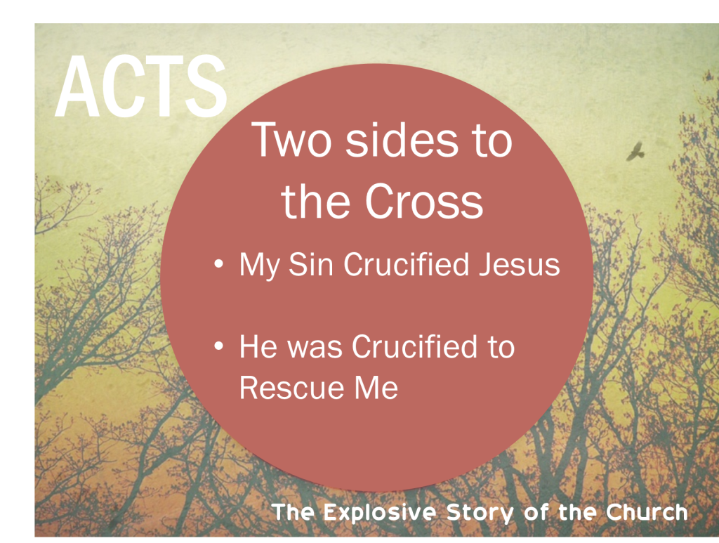 Acts two sides to the cross